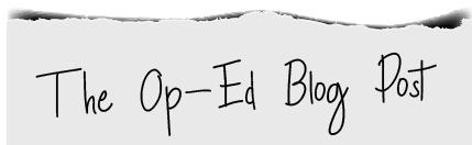 The Op-Ed Blog Post