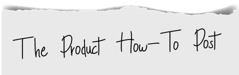 The Product How-To Post