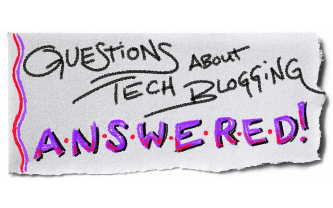 Feeling Lost? Questions About Tech Blogging Answered