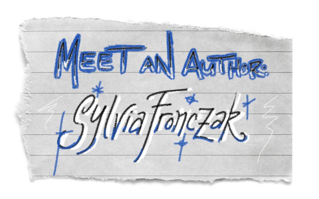 Meet an Author: Sylvia Fronczak