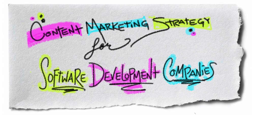 Content Marketing Strategy for Software Development Companies