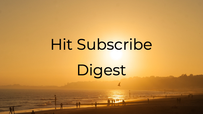 Hit Subscribe Digest: Fun in the Sun