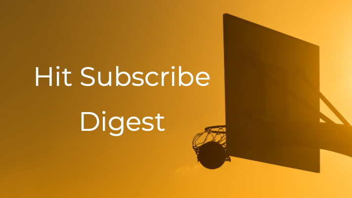 Hit Subscribe Digest: Your Weekly Heat Check