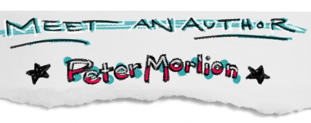 Meet an Author: Peter Morlion