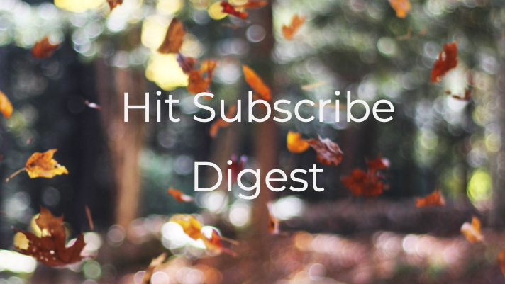 Hit Subscribe Digest: Seasons Change