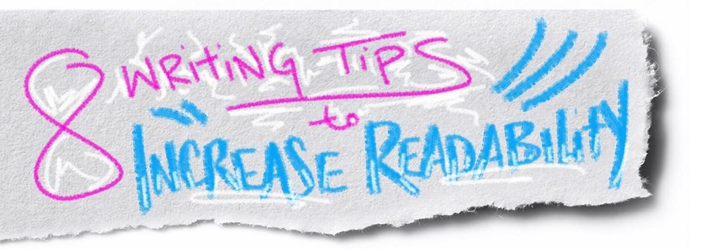 8 Writing Tips to Increase Readability