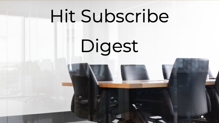 Hit Subscribe: Your Weekly Update