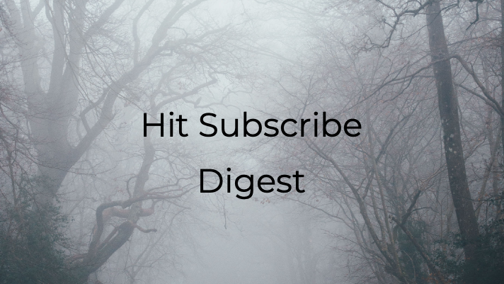 Hit Subscribe Digest: We Have Some Treats for You