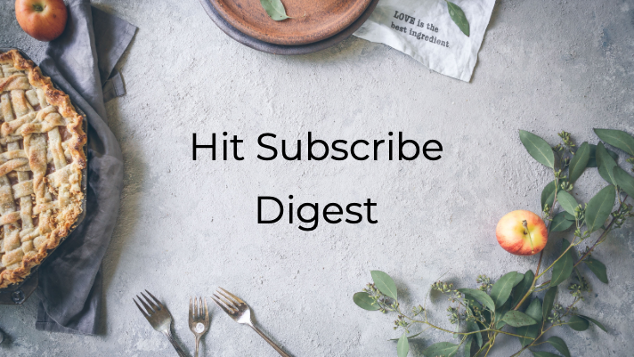 Hit Subscribe Digest: Thankful for Posts From our Authors