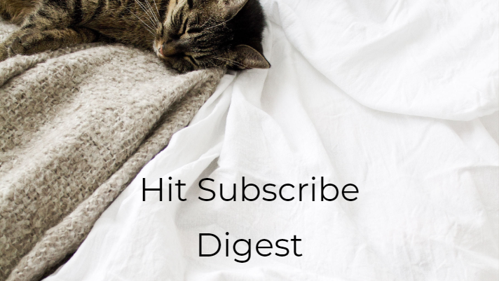 Hit Subscribe Digest: Hide From the Cold