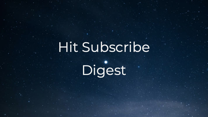 Hit Subscribe Digest: Fall Back With Us
