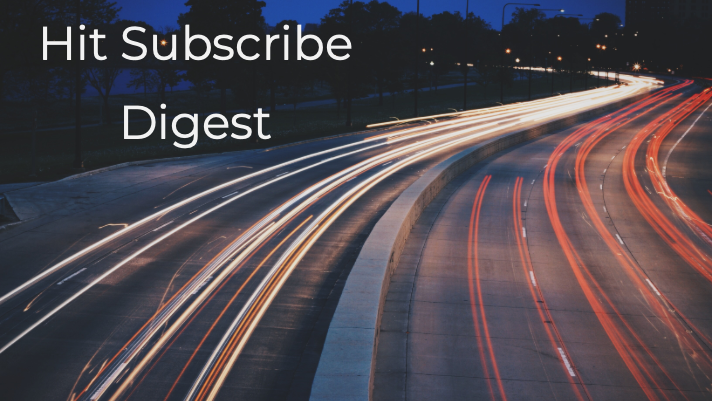 Hit Subscribe Digest: On the Go
