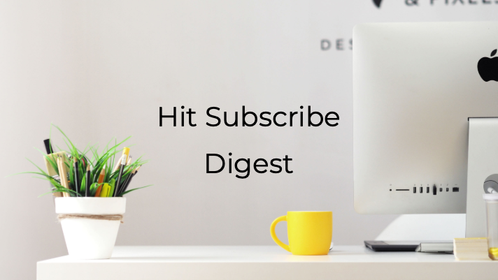 Hit Subscribe Digest: New Year, New Posts