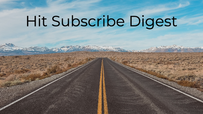 Hit Subscribe Digest: Race to Read