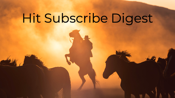 Hit Subscribe Digest: Weekly Roundup