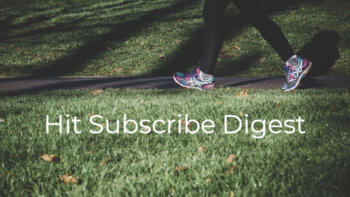 Hit Subscribe Digest: A Breath of Fresh Air