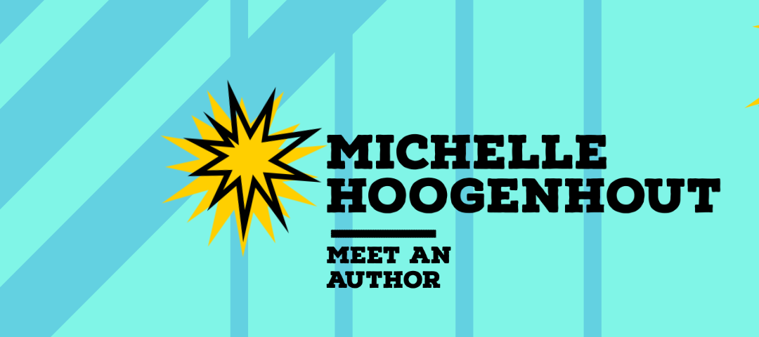 Meet an Author: Michelle Hoogenhout