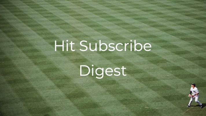 Hit Subscribe Digest: Catch Up With Us
